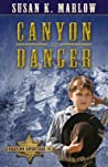 Canyon of Danger (Goldtown Adventures #3)