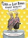 Lord and Lady Bunny--Almost Royalty! (The Bunny's #2)