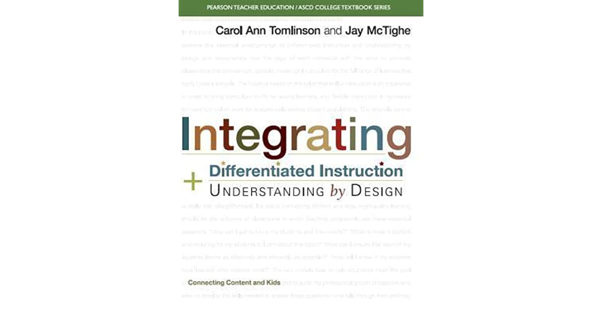 Integrating Differentiated Instruction And Understanding By Design Connecting Content And Kids By Jay Mctighe