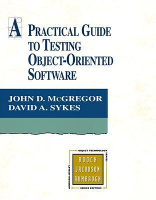Practical Guide to Testing Object-Oriented Software