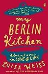 My Berlin Kitchen...
