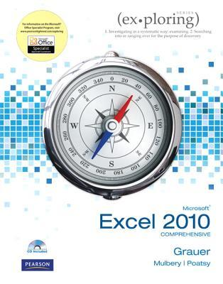 Exploring Microsoft Office Excel 2010: Comprehensive