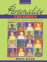 Personality Theories: Development, Growthnd Diversity- (Value Pack W/Mysearchlab)