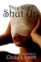 They Won't Shut Up: Life in Rhyme