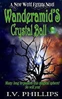 Wanderamid's crystal ball