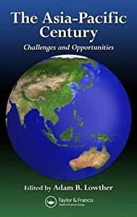 The Asia-Pacific Century: Challenges and Opportunities
