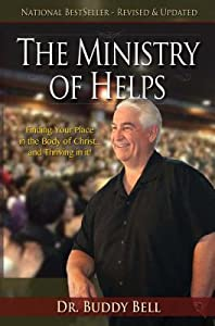 The Ministry of Helps Handbook: How to Be Totally Effective Serving in the Local Church