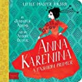 Anna Karenina: A BabyLit® Fashion Primer