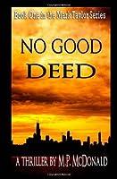 No Good Deed (Mark Taylor, #1)
