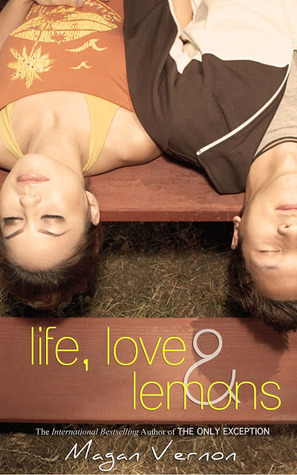 Life, Love, & Lemons by Magan Vernon
