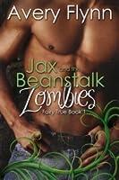 Jax and the Beanstalk Zombies (Fairy True, #1)