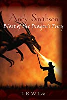 Blast of the Dragon's Fury (Andy Smithson, #1)