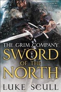 Sword of the North (Grim Company, #2)