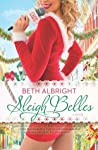 Sleigh Belles (Sassy Belles, #3)