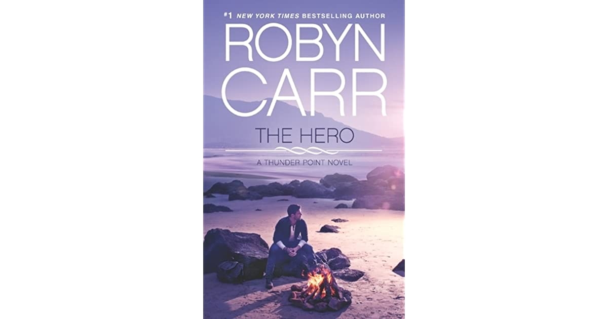 The hero thunder point 3 by robyn carr fandeluxe Gallery