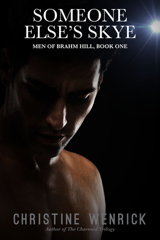 Someone Else's Skye (Men of Brahm Hill, Book One)