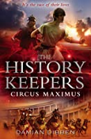 Circus Maximus (History Keepers, #2)