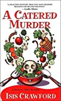 A Catered Murder (A Mystery with Recipes, #1)