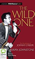 The Wild One: Johnny O'Keefe