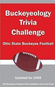 Buckeyeology Trivia Challenge: Ohio State Buckeyes Football
