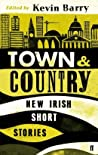 Town and Country: New Irish Short Stories