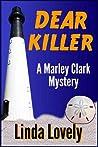 Dear Killer (Marley Clark Mysteries #1)
