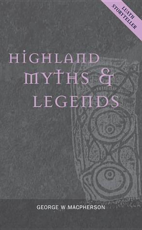 Highland Myths  Legends
