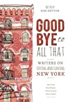 Goodbye to All That: Writers on Loving and Leaving New York audiobook download free