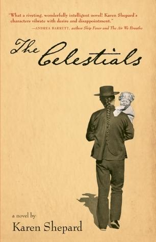 The Celestials by Karen Shepard