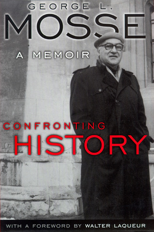 Confronting History A Memoir