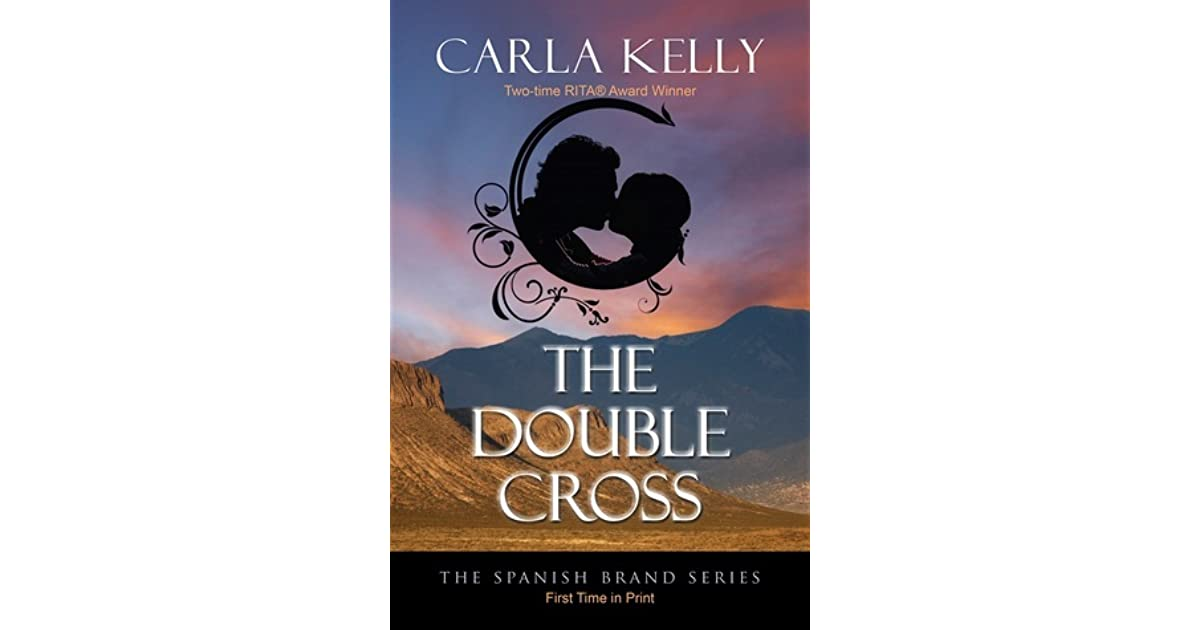 The double cross spanish brand 1 by carla kelly fandeluxe Choice Image