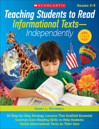 Teaching Students to Read Informational Texts