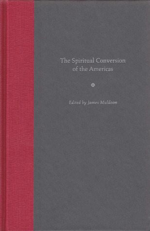 The Spiritual Conversion of the Americas