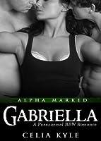 Gabriella (Alpha Marked, #2)