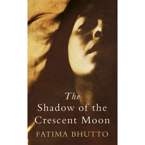 The shadow of the crescent moon by fatima bhutto fandeluxe Images