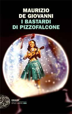 I Bastardi di Pizzofalcone by Maurizio de Giovanni