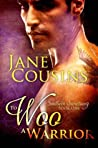 To Woo A Warrior by Jane Cousins