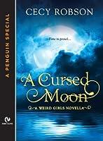 A Cursed Moon (Weird Girls, #2.5)