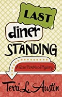 Last Diner Standing (Rose Strickland Mystery, #2)