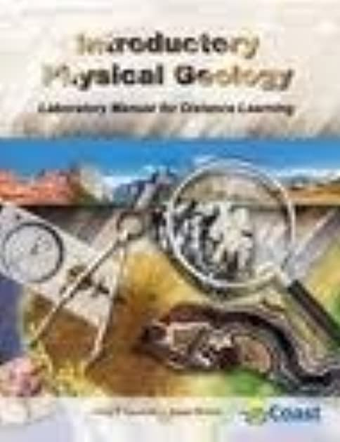 introductory physical geology laboratory manual for distance rh goodreads com Physical Geology PDF Book introductory physical geology laboratory manual answer key