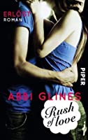 Rush of Love - Erlöst (Too Far, #2)