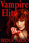 Vampire Elite (Vampire Elite, #1)