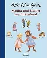 Madita und Lisabet aus Birkenlund. Sonderausgabe.