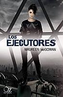Los ejecutores (Crónicas de Haven, #2)
