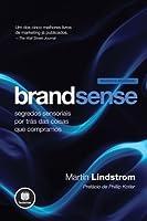 Brandsense: Segredos Sensoriais por Trás das Coisas que Compramos