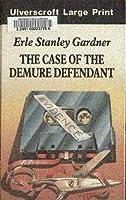 Case of the Demure Defendant