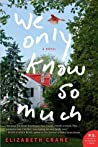 We Only Know So Much ebook download free