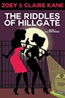 The Riddles of Hillgate