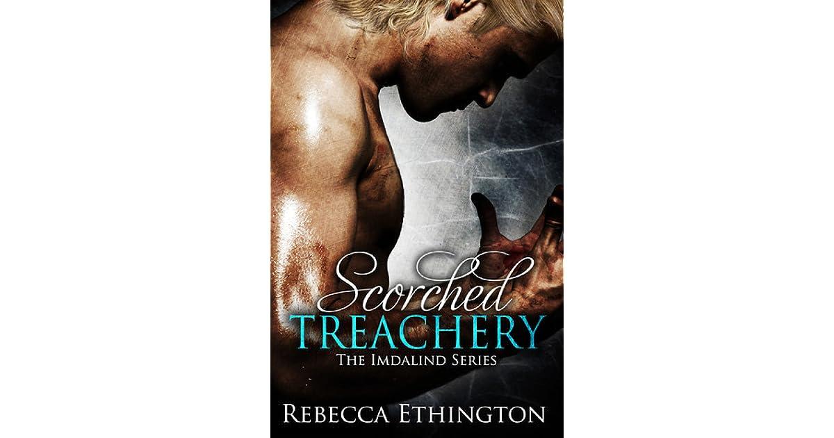 Scorched Treachery Imdalind 3 By Rebecca Ethington