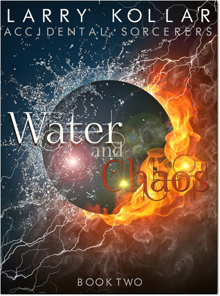 Water and Chaos by Larry Kollar